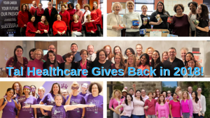 The Tal Healthcare team is passionate about helping the community. Here's how we were able to give back in 2018!