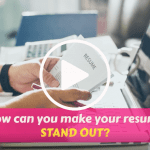 Making Your Resume Stand Out Within Seconds
