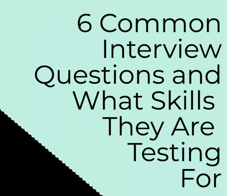 6 Common Interview Questions