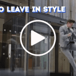 How to Leave in Style
